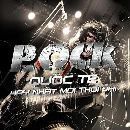 Tuyển Tập Những Bài Nhạc Rock Quốc Tế Hay Nhất Mọi Thời Đại ...